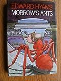 Morrow's ants (0713906766) by Hyams, Edward