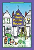Mr. Pines Purple House