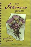 img - for My Illinois Garden (My Gardener's Journal) book / textbook / text book