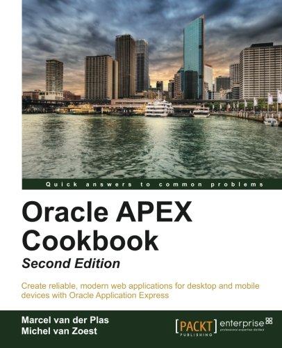 Oracle APEX Cookbook - Second Edition PDF