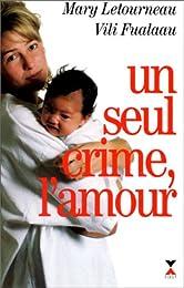 Un seul crime, l'amour