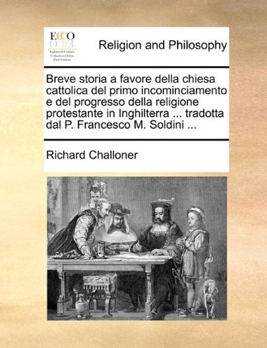 breve-storia-a-favore-della-chiesa-cattolica-del-primo-incominciamento-e-del-progresso-della-religio