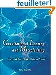 Gravitational Lensing and Microlensing