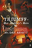 Triumff: Her Majesty's Hero (0007327692) by Abnett, Dan