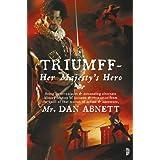 Triumff: Her Majesty's Heroby Dan Abnett