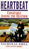 Nicholas Rhea Heartbeat: Constable Among the Heather