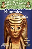 Magic Tree House Research Guide #3: Mummies and Pyramids: A Nonfiction Companion to Magic Tree House #3: Mummies in the Morning (A Stepping Stone Book(TM))