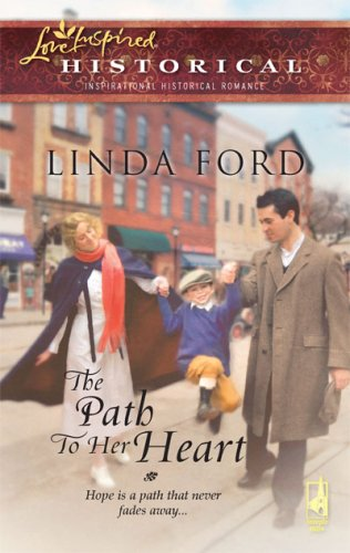 Image of The Path to Her Heart (Depression Series #3) (Steeple Hill Love Inspired Historical #24)