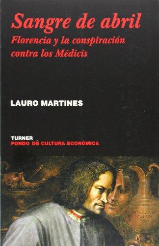 Sangre de abril: Florencia y la conspiración contra los Médicis (Noema)