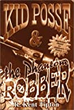 img - for Kid Posse & The Phantom Robber book / textbook / text book
