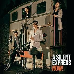 A Silent Express - Now!