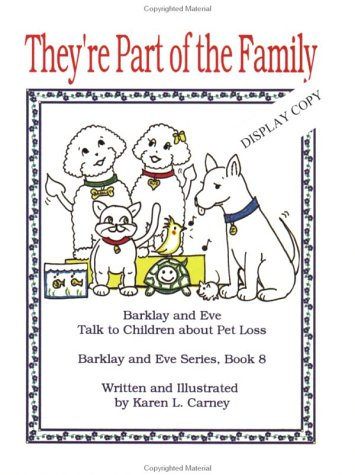 They're Part of the Family: Barklay and Eve Talk to Children About Pet Loss
