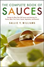 The Complete Book of Sauces by Williams,…