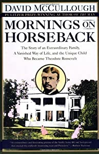 "Cover of ""Mornings on Horseback: The Stor..."