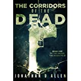 The Corridors of the Dead (Among The Dead)by Jonathan D Allen