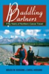 Paddling Partners: Fifty Years of Nor...