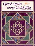 Gretchen Hudock Quick Quilts Using Quick Bias