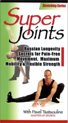 Super Joints: Russian Longevity Secrets for Pain-Free Movement, Maximum Mobility & Flexible Strength [VHS]