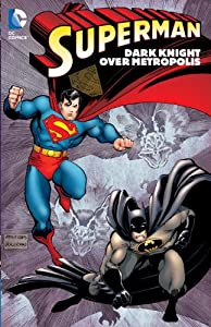 Superman: Dark Knight over Metropolis (Superman (Graphic Novels)) by John Byrne, Roger Stern, Dan Jurgens and Jerry Ordway