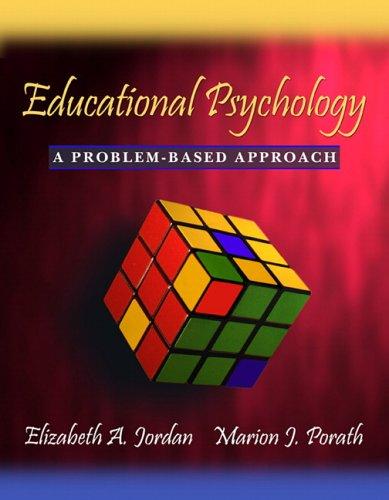 Educational Psychology: A Problem-Based Approach