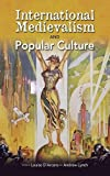 img - for International Medievalism and Popular Culture book / textbook / text book