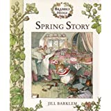 Spring Story (Brambly Hedge)by Jill Barklem