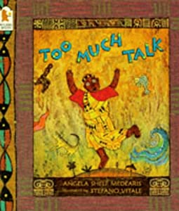 Too Much Talk: Amazon.co.uk: Angela Shelf Medearis, Stephano Vitale