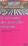 echange, troc Jean-François Mayer, Reender Kranenborg, Collectif - La naissance des nouvelles religions