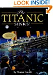 The Titanic Sinks! (Stepping Stone Book)