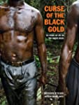 Curse of the Black Gold: 50 Years of...