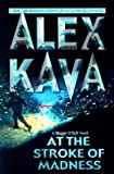 Alex Kava At the Stroke of Madness (Maggie O'Dell Novels)