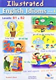 img - for Illustrated English Idioms: Student's Book Book 1: Levels B1 & B2 book / textbook / text book
