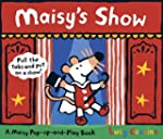 Maisy's Show: A Maisy Pop-up-and-Play...