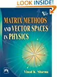 Matrix Methods and Vector Spaces in P...