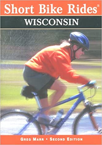 Short Bike Rides in Wisconsin, 2nd (Short Bike Rides Series)