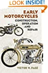 Early Motorcycles: Construction, Oper...
