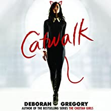 Catwalk: Catwalk, Book 1 (       UNABRIDGED) by Deborah Gregory Narrated by Cassandra Morris