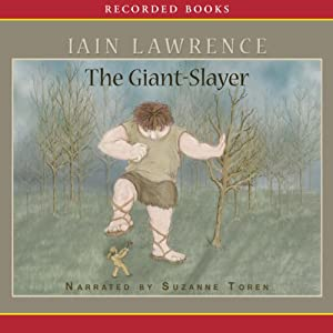 The Giant-Slayer | [Iain Lawrence]
