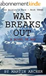 WAR BREAKS OUT: Intense exciting nove...