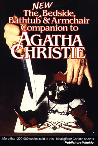 Image for The New Bedside, Bathtub & Armchair Companion to Agatha Christie