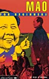Mao for Beginners (A Writers & Readers beginners documentary comic book) (0906386071) by Rius