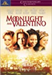 Moonlight and Valentino (Widescreen)
