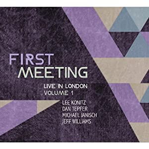 First Meeting: Live in London Vol.1