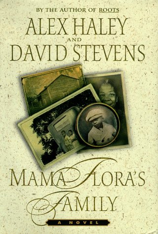 Mama Flora's Family : A Novel, Alex Haley, David Stevens