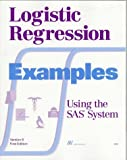 Logistic Regression Examples Using the SAS(R) System, Version 6, First Edition