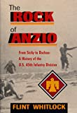 img - for The Rock Of Anzio: From Sicily To Dachau: A History Of The U.s. 45th Infantry Division book / textbook / text book