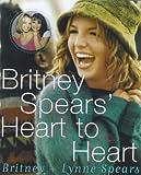 Britney Spears Britney Spears' Heart to Heart