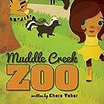 Muddle Creek Zoo | Chera Taber