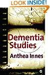 Dementia Studies: A Social Science Pe...