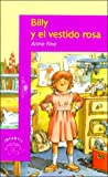 Billy Y El Vestido Rosa (Spanish Edition)